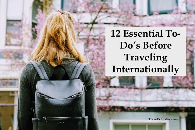 12 Essential To-Do's Before Traveling Internationally
