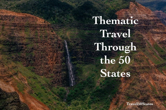 Thematic Travel Through the 50 States